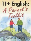 11 plus English: A Parent's Toolkit by Katherine Hamlyn